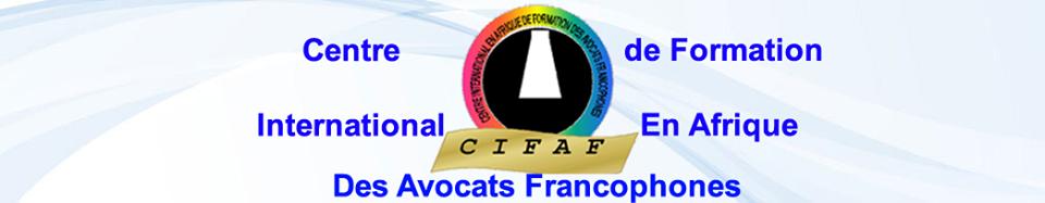 Interventions de Maître Pascale ROUVILLE au Centre de Formation International en Afrique des Avocats Francophones (CIFAF) -  Cotonou août 2018
